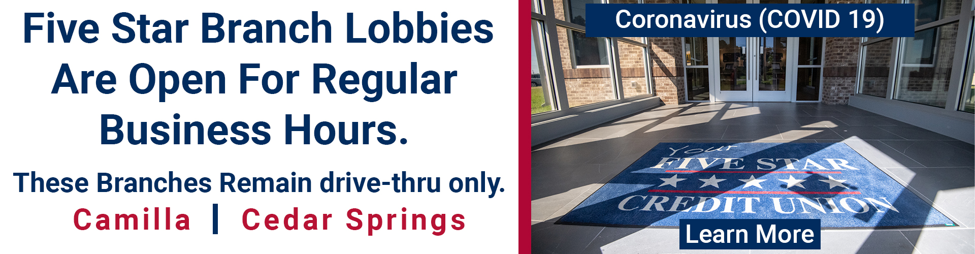 Five Star Branch lobbies are open for regular business hours.